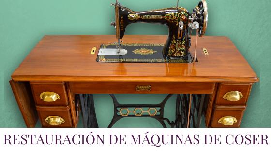 Restauracion de maquinas de coser y muebles